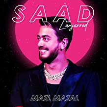 Saad Lamjarred - Mazal Mazal