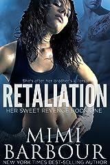 Retaliation (Her Sweet Revenge Series Book 1) Kindle Edition