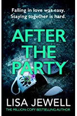 After the Party: From the number one bestselling author of The Family Upstairs Kindle Edition