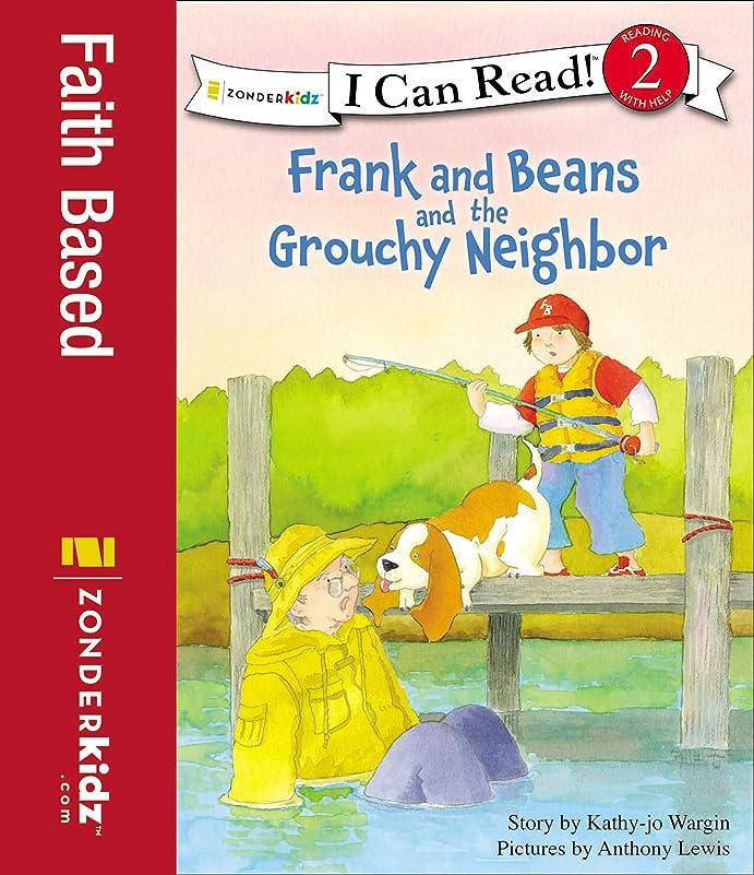 まばたき愛国的なもっとFrank and Beans and the Grouchy Neighbor (I Can Read! / Frank and Beans Series) (English Edition)