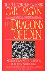 The Dragons of Eden: Speculations on the Evolution of Human Intelligence Kindle Edition
