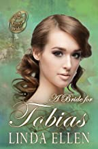 A Bride for Tobias (The Proxy Brides Book 26)