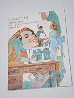 Instructions Touch & Sew Deluxe Zig-Zag Sewing Machine/Model 756 SINGER