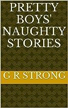 Pretty Boys' Naughty Stories (English Edition)