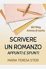 Scrivere un romanzo - Appunti e spunti Formato Kindle