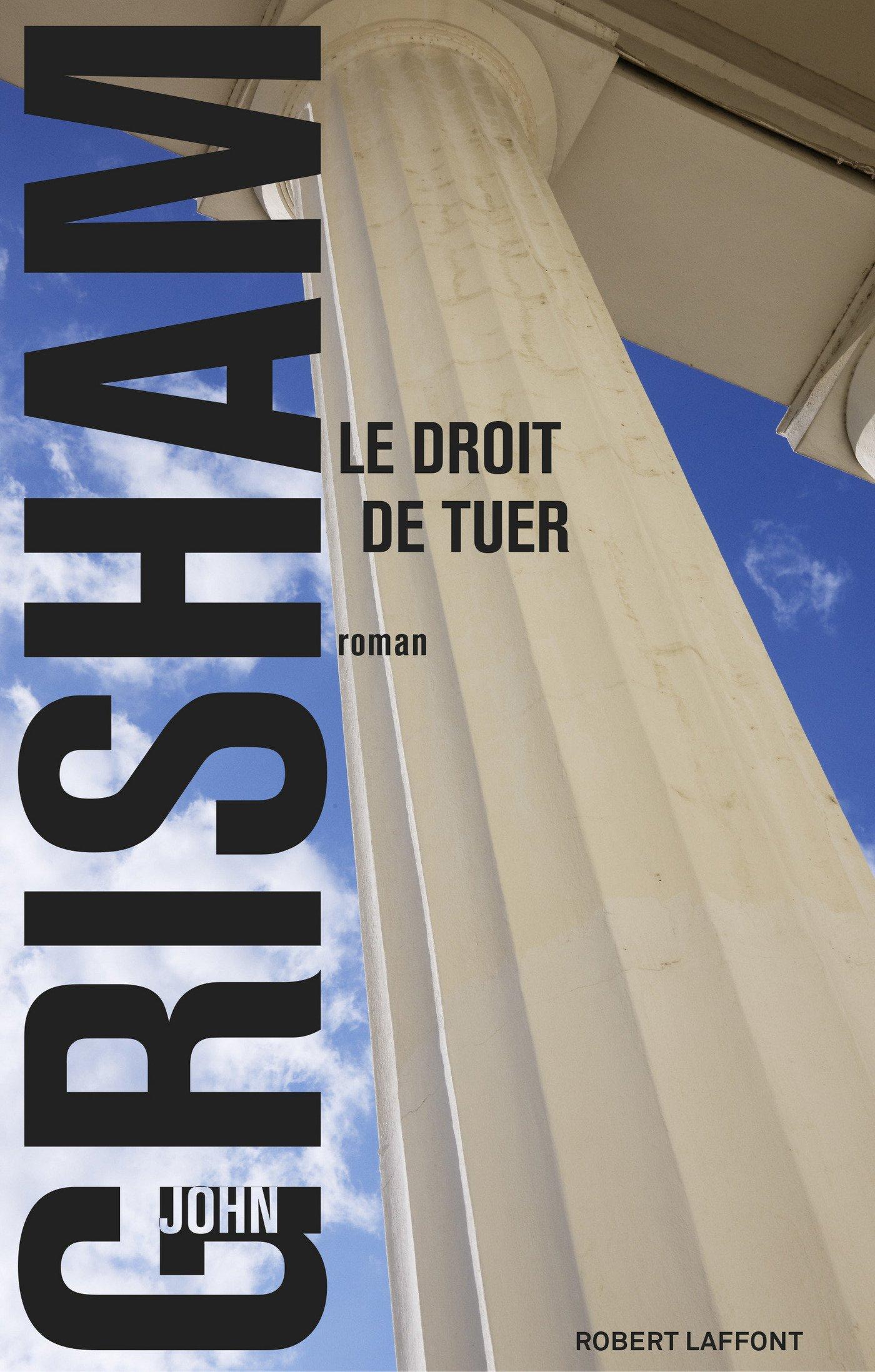 Le Droit de tuer (Best-sellers) (French Edition)