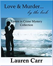 Love and Murder...by the Book (A Lovers in Crime Mystery)