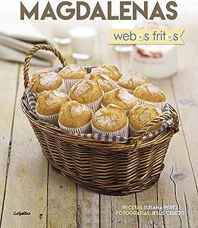 Magdalenas. Webos Fritos / Muffins. Webos Fritos (Spanish Edition)