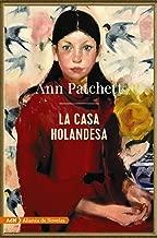 La casa holandesa (AdN) (AdN Alianza de Novelas) (Spanish Edition)