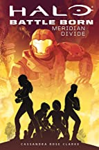 Halo: Meridian Divide (Battle Born: A Halo Young Adult Novel Series #2)
