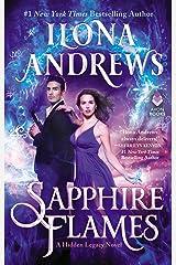 Sapphire Flames: A Hidden Legacy Novel Kindle Edition