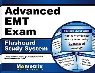 Advanced EMT Exam Flashcard Study System: Advanced EMT Test Practice Questions & Review for the NREMT Advanced EMT Exam