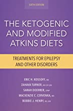 The Ketogenic and Modified Atkins Diets: Treatments for Epilepsy and Other Disorders