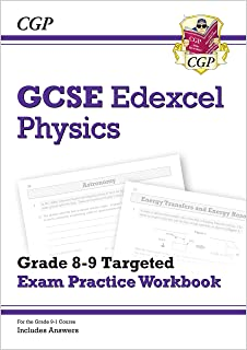 GCSE Physics Edexcel Grade 8-9 Targeted Exam Practice Workbook (includes Answers)