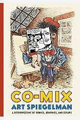 Co-Mix: A Retrospective of Comics, Graphics, and Scraps Hardcover