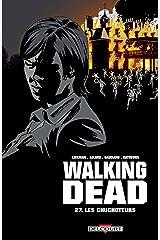 Walking Dead T27: Les Chuchoteurs (French Edition) Kindle Edition