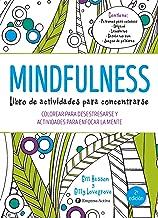 Mindfulness. Libro de actividades para concentrarse (Spanish Edition)