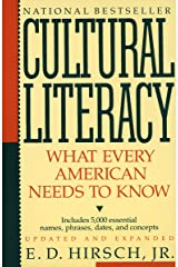 Cultural Literacy: What Every American Needs to Know Paperback