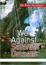 WAR AGAINST SATANIC DREAMS
