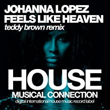 Feels Like Heaven (Teddy Brown Remix)