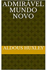 Admirável Mundo Novo eBook Kindle