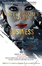 The Unstoppable Woman In Business: A Woman's Entrepreneurial Blueprint to Convert Setbacks into Solutions and Strategies t...