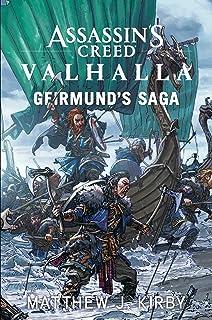 Assassin's Creed Valhalla: Geirmund's Saga: The Assassin's Creed Valhalla Novel