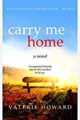 Carry Me Home (New England Inspirations Book 2) Kindle Edition