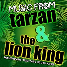 Music from Tarzan & The Lion King