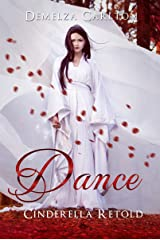 Dance: Cinderella Retold (Romance a Medieval Fairytale) Kindle Edition