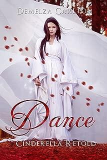 Dance: Cinderella Retold (Romance a Medieval Fairytale series Book 2)