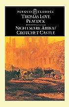 Nightmare Abbey & Crotchet Castle (Penguin English Library El 45)