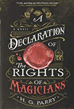 A Declaration of the Rights of Magicians: A Novel (The Shadow Histories, 1)