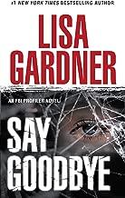 Say Goodbye: An FBI Profiler Novel