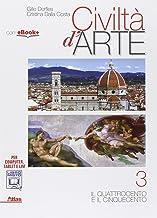 Scaricare Libri Civiltà d'arte. Per le Scuole superiori. Con e-book. Con espansione online: 3 PDF