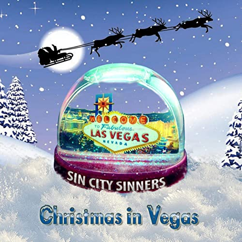 Christmas In Vegas.Christmas In Vegas By Sin City Sinners On Amazon Music