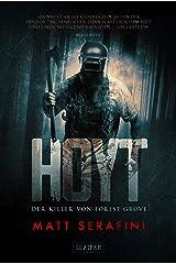 HOYT - DER KILLER VON FOREST GROVE: Horrorthriller (German Edition) Kindle Edition