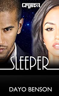 Sleeper: A Spiritual Warfare Romantic Thriller (Crystal Book 7)