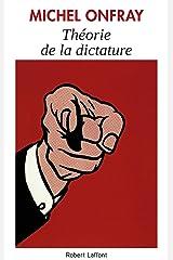 Théorie de la dictature Format Kindle