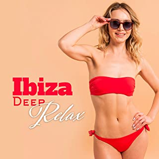 Ibiza Deep Relax: Summer Music 2019, Chillout Lounge, Music Zone