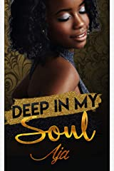 Deep In My Soul (Soulmates Book 2) Kindle Edition