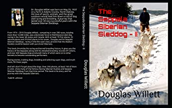 The Seppala Siberian Sleddog-II (English Edition)