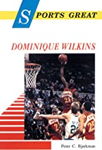 Sports Great Dominique Wilkins (Sports Great Books)