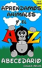 APRENDAMOS ANIMALES Y EL ABECEDARIO (Spanish Edition)