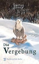 Die Vergebung (German Edition)