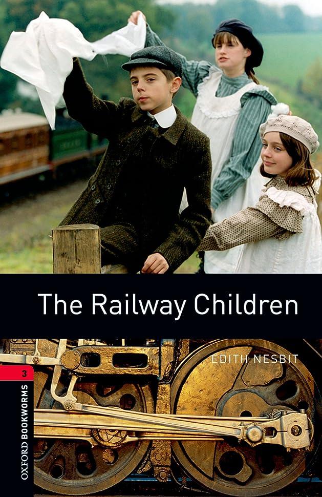 解釈的これまで石膏The Railway Children Level 3 Oxford Bookworms Library (English Edition)
