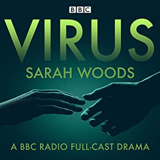 Virus: A BBC Radio full-cast drama