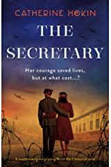 The Secretary: A heartbreaking and gripping World War 2 historical novel Kindle Edition