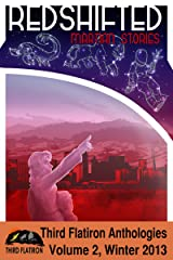 Redshifted: Martian Stories (Third Flatiron Anthologies Book 7) Kindle Edition