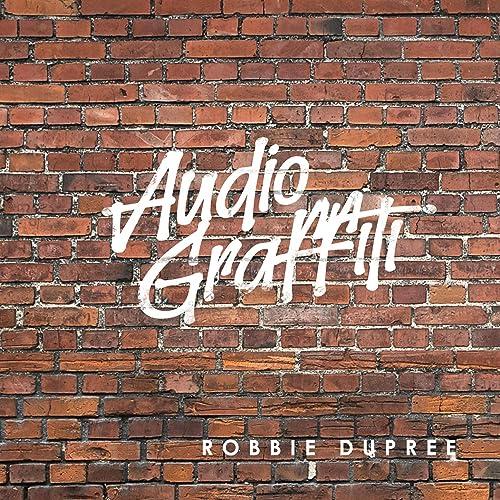 Resultado de imagen de Robbie Dupree - Lp: 'Audio Graffiti'